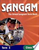 Sangam The Orient Longman Term Book - Class 5 Term 3