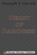 Heart of Darkness  Chump Change Edition