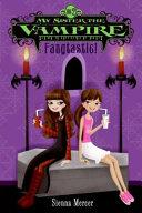 My Sister the Vampire #2: Fangtastic! [Pdf/ePub] eBook