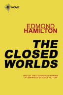 The Closed Worlds