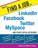 How to Find a Job on LinkedIn, Facebook, Twitter, MySpace, and Other Social Networks Pdf/ePub eBook