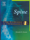 Spine: Core Knowledge in Orthopaedics