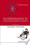 Scorpionates II: Chelating Borate Ligands