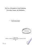 The Use of Chemicals in Food Production, Processing, Storage, and Distribution