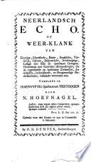 Neerlandsch Echo Of Weer Klank Van Klugtige Schertsende Raare Snaaksche Gerugten