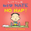 Little Big Nate: No Nap!