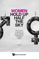 Women Hold Up Half The Sky  The Political economic And Socioeconomic Narratives Of Women In China