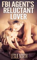 FBI Agent s Reluctant Lover