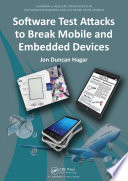Software Test Attacks To Break Mobile And Embedded Devices Book PDF