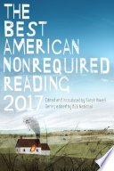 The Best American Nonrequired Reading 2017 Book PDF