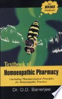 """""""Textbook of Homoeopathic Pharmacy"""" by D. D. Banerjee"""
