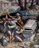 Antiquities in Motion