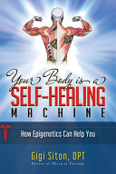 Your Body S Self Healing Machine Book PDF