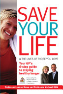 Save Your Life and the Lives of Those You Love