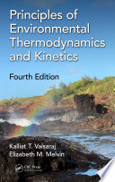 Principles of Environmental Thermodynamics and Kinetics  Fourth Edition Book