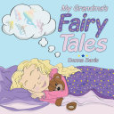 My Grandma's Fairy Tales