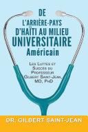 De l'Arrière-pays d'Haïti au Milieu Universitaire Américain