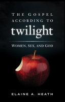 The Gospel According to Twilight