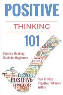 Positive Thinking 101