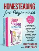 Homesteading for Beginners  2 Books in 1