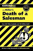 CliffsNotes on Miller s Death of a Salesman