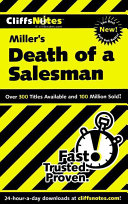 Cliffsnotes On Miller S Death Of A Salesman