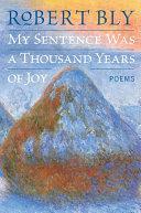 Pdf My Sentence Was a Thousand Years of Joy