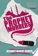 The Prophet Murders Book