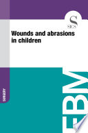 Wounds and abrasions in children