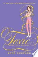 Pretty Little Liars #15: Toxic