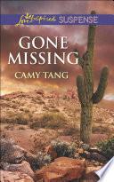 Gone Missing  Mills   Boon Love Inspired Suspense