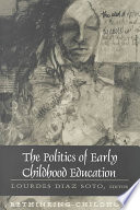 The Politics Of Early Childhood Education
