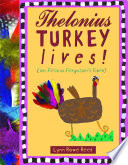 Thelonius Turkey Lives