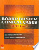 """Board Buster Clinical Cases: Steps 2 and 3"" by George Jesse Taylor"