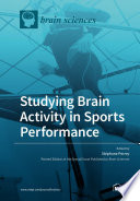 Studying Brain Activity in Sports Performance Book