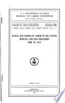 Wages and Hours of Labor in the Cotton  Woolen  and Silk Industries Book