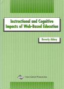 Instructional and Cognitive Impacts of Web-Based Education