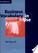 Business Volcabulary in Use: Elementary to Pre-intermediate