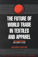 The Future Of World Trade In Textiles And Apparel Book PDF