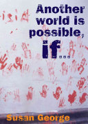 Another World is Possible If--