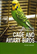The Complete Encyclopedia of Cage and Aviary Birds