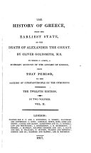 The History of Greece, from the Earliest State, to the Death of Alexander the Great