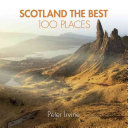 Scotland the Best 100 Places