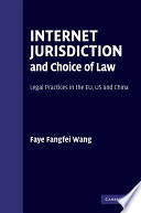 Internet Jurisdiction and Choice of Law