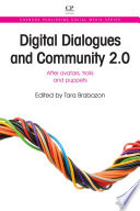 Digital Dialogues and Community 2 0