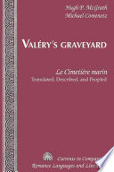 Valery's Graveyard Le Cimetiere Marin, Translated, Described, and Peopled Read Online
