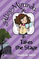 Alice Miranda Takes the Stage