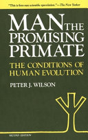 Man  the Promising Primate