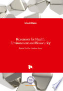 Biosensors For Health Environment And Biosecurity Book PDF