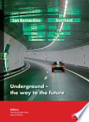 Underground  The Way to the Future